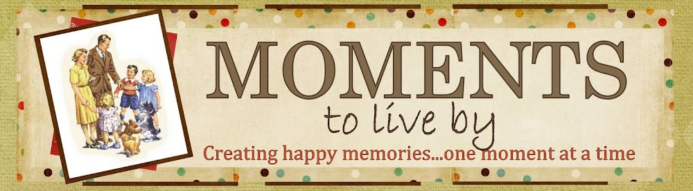 Moments to Live By