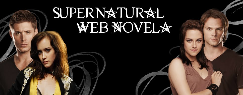 Supernatural Web Novela | Acredite no inexplicável !!