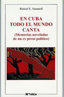 En Cuba todo el mundo Canta. Rafael E. Saumell. Betania, 2008.