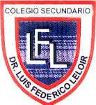 "COLEGIO SECUNDARIO ""DR. LUIS FEDERICO LELOIR"""