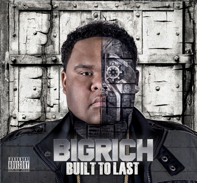 big rich built to last cover