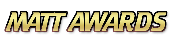 MATT AWARDS