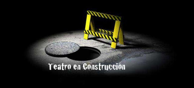 Teatro en Construcción