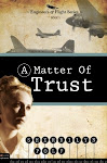 A Matter of Trust