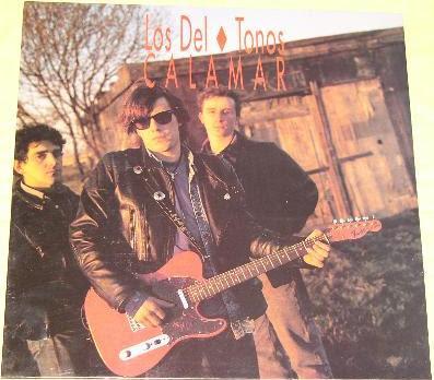 Los DelTonos: Calamar