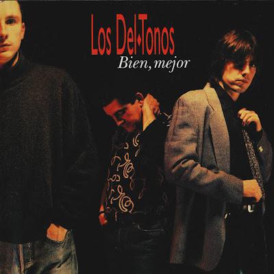 Los Del Tonos: Bien, Mejor (1992). Portada Original