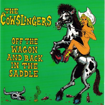 Cowslingers: Off The Wagon and Back In The Saddle (1994)