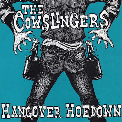 Cowslingers: Hangover Hoedown