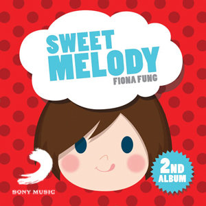 Fiona Fung Sweet Melody