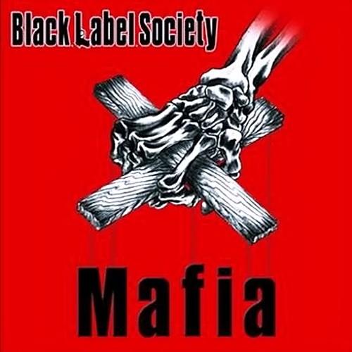http://3.bp.blogspot.com/_QNq0NdpCuCQ/SeFurZH6xfI/AAAAAAAAFHw/bV80qr98Qnw/s1600/Black+Label+Society+-+Mafia+(2005).jpg
