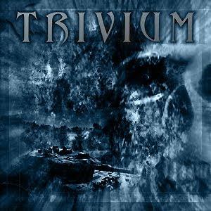 http://3.bp.blogspot.com/_QNq0NdpCuCQ/SpYSXPSCiHI/AAAAAAAAF74/5-PiEm58T9g/s320/Trivium+-+Trivium+(EP)+%5B2003%5D.jpg