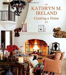 Kathryn Ireland Creating a Home