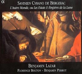 Cyrano de Bergerac, Savinien - L'Autre Monde, ou Les Estats - Lazar, Bolton, Perrot 2CD @224