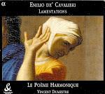 Cavalieri - Lamentations - Le Poeme Harmonique, Dumestre (flac)