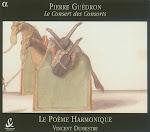 Guedron - Le Consert des Consorts - Dumestre, Le Poeme Harmonique (Ape)