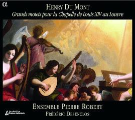 Du Mont - Grands motets pour la Chapelle de Louis XIV au Louvre - Ensemble Pierre Robert, Desenclos (flac)