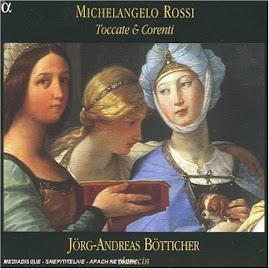 Michelangelo Rossi - Toccate & Corenti - Botticher (Ape)