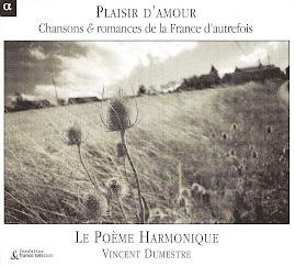Plaisir D'Amour - Le Poeme Harmonique, Dumestre (flac)