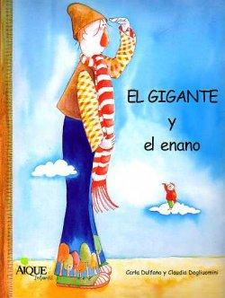 El gigante y el enano Editorial Aique