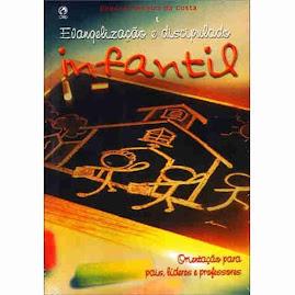 Livro - Evangelização e discipuldao infantil - CPAD