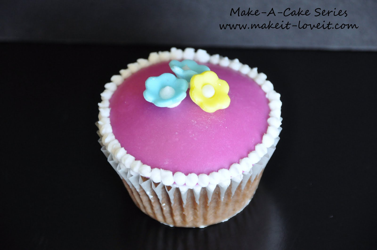Make-a-Cake Series: Cupcakes – Make It and Love It