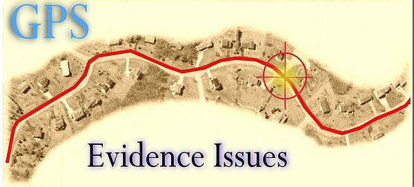 GPS Evidence Tracking Issues