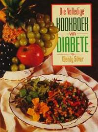 Die volledige kookboek vir diabete