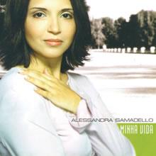 Alessandra Samadello - Minha Vida (Playback)