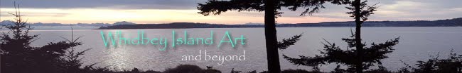 Whidbey Island Art and Beyond
