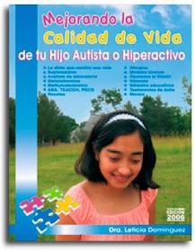 Mejorando la calidad de vida de tu hijo Autista o Hiperactivo
