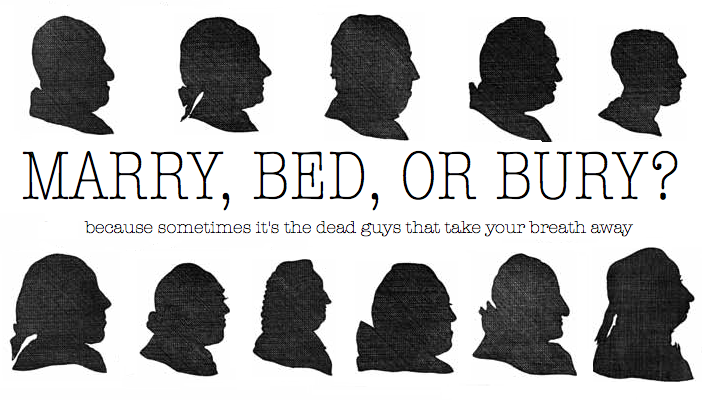 Marry, Bed, or Bury?