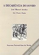 A Decadência do Sonho de José Manuel Arrobas