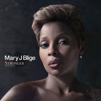 album mary j blige stronger witheach tear. Stronger with Each Tear