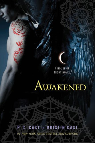 awakened house of night. the House of Night series,