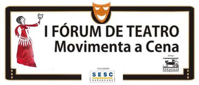 I Fórum de Teatro Movimenta a Cena