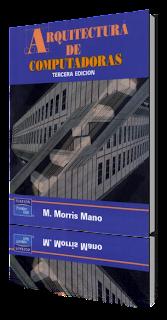 Arquitectura de Computadoras por Morris Mano
