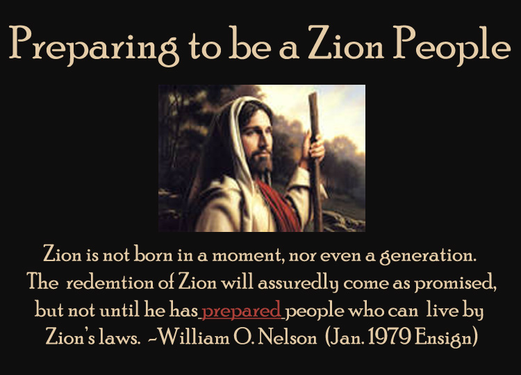 Preparing to be a Zion People