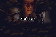 Gölge - Sinema Filmi