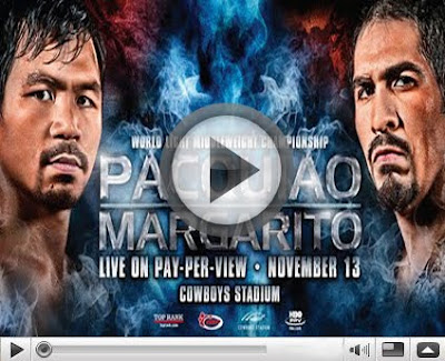 Watch Pacquiao vs Margarito