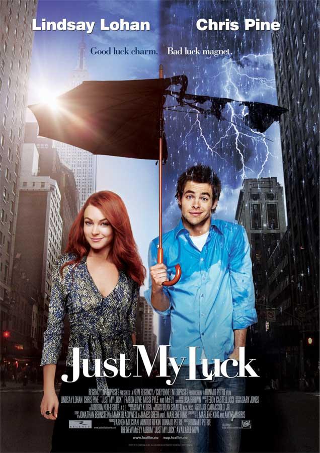 7)Just My Luck. Keberuntungan setiap orang berbeda-beda.