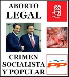 Rajoy y Zapatero los dos son aborteros.