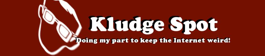 Kludge Spot