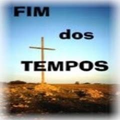 CANAL FIM DOS TEMPOS: