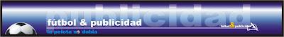 http://3.bp.blogspot.com/_QjXx3Gc7xco/S-sAMkuHlEI/AAAAAAAAHLM/-0RDej_Csvw/s400/futbol+y+publicidadJPG.jpg