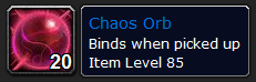 chaos orb wow drops
