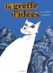 La greffe d&#39;ides. BD adulte. Editions Carabas, 62 pages.