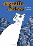 La greffe d'idées. BD adulte. Editions Carabas, 62 pages.