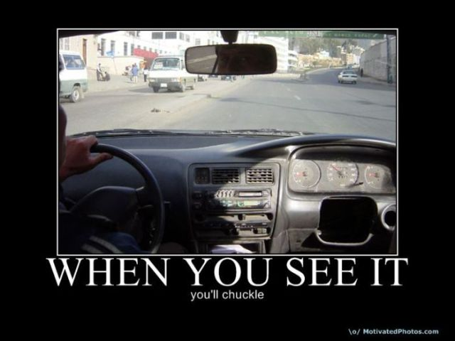 funny demotivational posters. When You See It