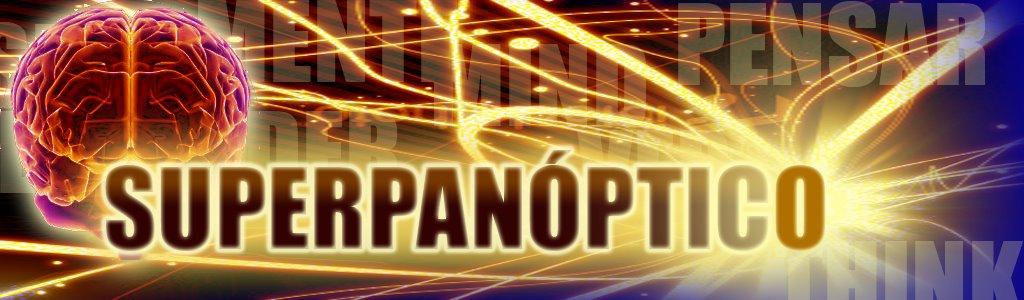 Super Panóptico