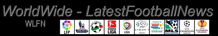 WorldWide - LatestFootballNews